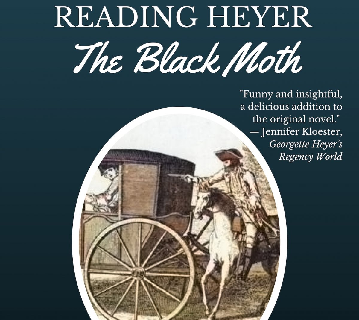 Reading Heyer: The Black Moth: Chapter XXIX